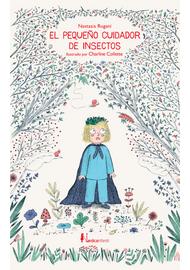 EL-PEQUEÑO-CUIDADOR-DE-INSECTOS