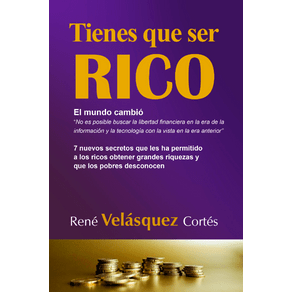 TIENES-QUE-SER-RICO