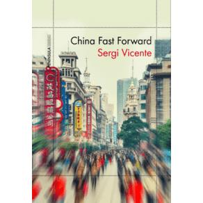 CHINA-FAST-FORWARD