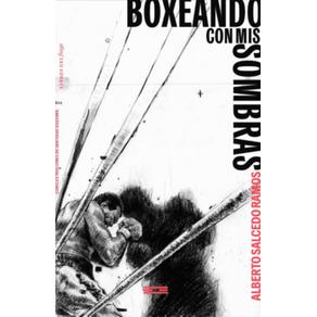 BOXEANDO-CON-MIS-SOMBRAS