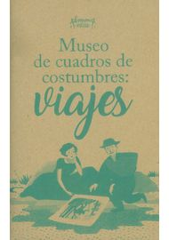 MUSEO-DE-CUADROS-DE-COSTUMBRES-VIAJES