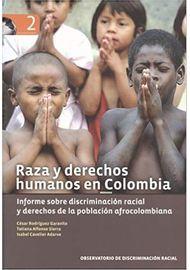 RAZA-Y-DERECHOS-HUMANOS-EN-COLOMBIA-INFORME-SOBRE-DISCRIMINACION-RACIAL-Y-DERECH