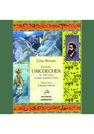 EZEQUIEL-URICOECHEA-EL-NIÑO-QUE-QUERIA-SABERLO-TODO