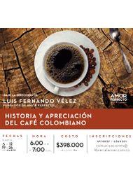 historia-y-apreciacion--del-cafe-colombiano