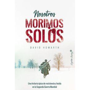 NOSOTROS-MORIMOS-SOLOS-9788494871009