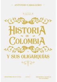 Historia-de-Colombia-y-sus-oligarquias