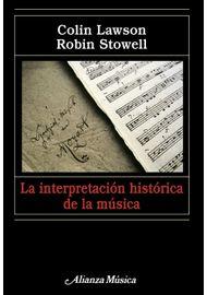la-interpretacion-historica-de-la-musica-9788420682075