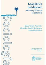 Geopolitica_del_despojo._Mineria_y_violencia_en_Colombia-9789587836288-3438-