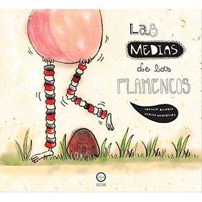 LAS-MEDIAS-DE-LOS-FLAMENCOS-9788494472046