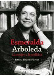 Esmeralda-Arboleda-la-mujer-y-la-politica-9789588545868