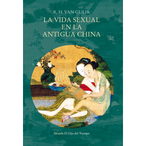 LA-VIDA-SEXUAL-EN-LA-ANTIGUA-CHINA_9788417624125