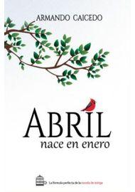 ABRIL-NACE-EN-ENERO-9789585987623-4029