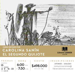 CURSO-EL-SEGUNDO-QUIJOTE-CAROLINA-SANIN-5-SESIONES