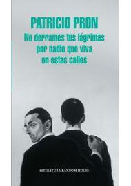 NO-DERRAMES-TUS-LAGRIMAS-POR-NADIE-QUE-VIVA-EN-ESTAS-CALLES-9789588894805