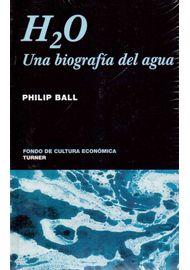 H2O-UNA-BIOGRAFIA-DEL-AGUA_9786071601797-3065