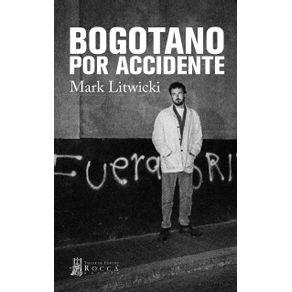 BOGOTANO-POR-ACCIDENTE_9789585445383-2466