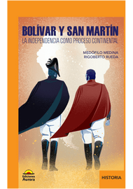 BOLIVAR-Y-SAN-MARTIN-LA-INDEPENDIENCIA-COMO-PROCESO-CONTINENTAL_9789585402355-1978