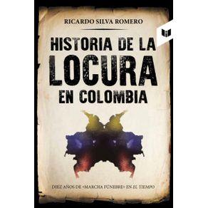 historia-de-la-locura-en-colombia_9789587578607