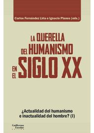 la-querella-del-humanismo-en-el-siglo-xx_9788417134648