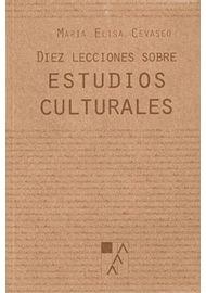 DIEZ-LECCIONES-SOBRE-ESTUDIOS-CULTURALES