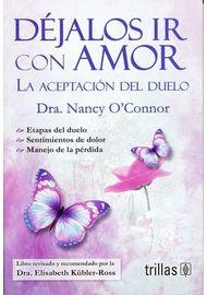 Dejalos-Ir-Con-Amor.-La-Aceptacion-Del-Duelo---3-Ed.