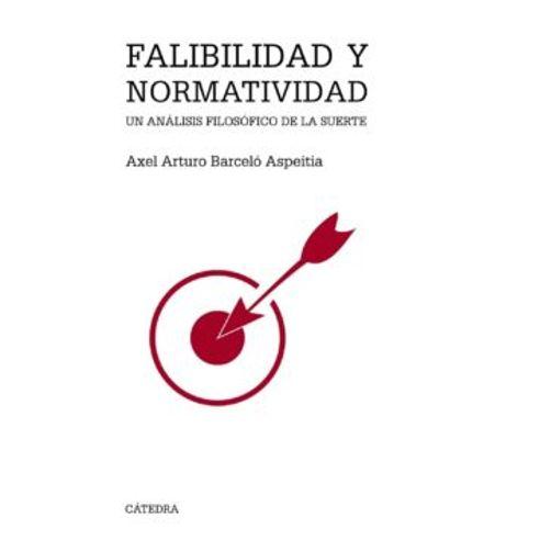 FALIBILIDAD-Y-NORMATIVIDAD