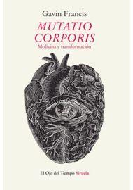 MUTATIO-CORPORIS.-MEDICINA-Y-TRANSFORMACION