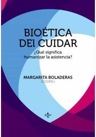 bioetica-del-cuidar--¿que-significa-humanizar-la-asistencia--margarita-boladeras-cucurella-9788430966929-BIOETICA-DEL-CUIDAR