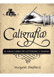 CALIGRAFIA.-EL-GRAN-LIBRO-DE-LETTERING-Y-DISEÑO
