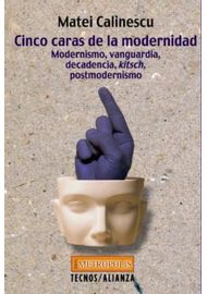 CINCO-CARAS-DE-LA-MODERNIDAD--MODERNISMO-VANGUARDIA-DECADENCIA-KITSCH-POSTMODERNISMO