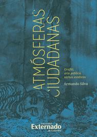 --ATMOSFERAS-CIUDADANAS-GRAFITI-ARTE-PUBLICO-NICHOS-ESTETICOS