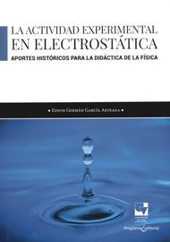 ACTIVIDAD-EXPERIMENTAL-EN-ELECTROSTATICA.-APORTES-HISTORICOS-PARA-LA-DIDACTICA-DE-LA-FISICA-LA
