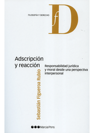ADSCRIPCION-Y-REACCION-RESPONSABILIDAD-JURIDICA-Y-MORAL-DESDE-UNA-PERSPECTIVA-INTERPERSONAL