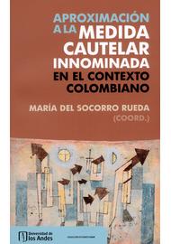 APROXIMACION-A-LA-MEDIDA-CAUTELAR-INNOMINADA-EN-EL-CONTEXTO-COLOMBIANO