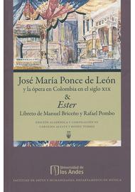 JOSE-MARIA-PONCE-DE-LEON-Y-LA-OPERA-EN-COLOMBIA-EN-EL-SIGLO-XIX-Y-ESTER