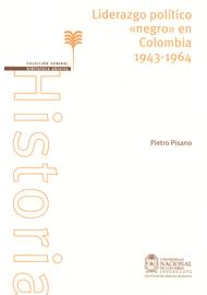 LIDERAZGO-POLITICO-NEGRO-EN-COLOMBIA-1943-1964