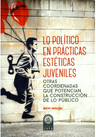 LO-POLITICO-EN-PRACTICAS-ESTETICAS-JUVENILES-OTRAS-COORDENADAS-QUE-POTENCIAN-LA-CONSTRUCCION-DE-LO-PUBLICO