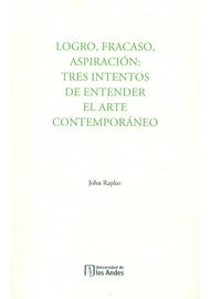 LOGRO-FRACASO-ASPIRACION-TRES-INTENTOS-DE-ENTENDER-EL-ARTE-CONTEMPORANEO