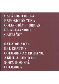 CATALOGO-DE-LA-EXPOSICION--UNA-COLECCION---OBRAS-DE-ALEJANDRO-CASTAÑO-