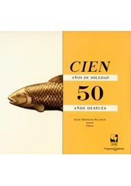CIEN-AÑOS-DE-SOLEDAD-50-AÑOS-DESPUES