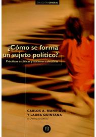 COMO-SE-FORMA-UN-SUJETO-POLITICO.-PRACTICAS-ESTETICAS-Y-ACCIONES-COLECTIVAS
