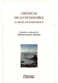 CRONICAS-DE-LO-INTANGIBLE.-EL-BRASIL-DE-RUBEM-BRAGA