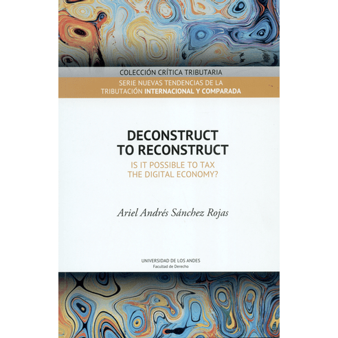 DECONSTRUCT-TO-RECONSTRUCT.-IS-IT-POSSIBLE-TO-TAX-THE-DIGITAL-ECONOMY-