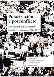 POLARIZACION-Y-POSCONFLICTO.-LAS-ELECCIONES-NACIONALES-Y-LOCALES-EN-COLOMBIA-2014-2017