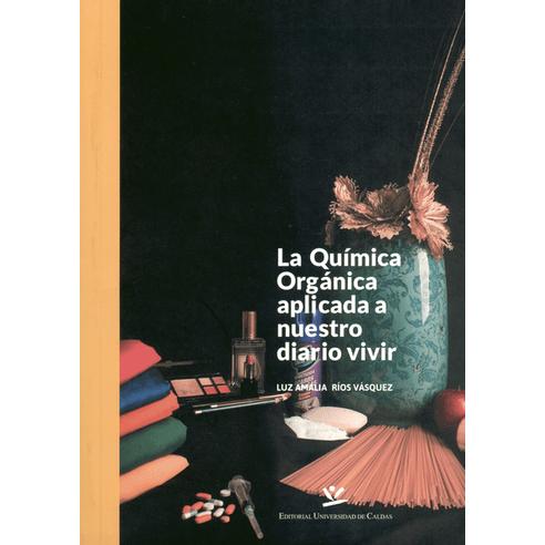 QUIMICA-ORGANICA-APLICADA-A-NUESTRO-DIARIO-VIVIR-LA