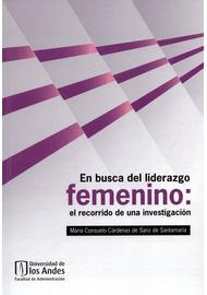 EN-BUSCA-DEL-LIDERAZGO-FEMENINO-EL-RECORRIDO-DE-UNA-INVESTIGACION