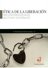 ETICA-DE-LA-LIBERACION.-IMPLICACIONES-SOCIALES-POLITICAS-Y-ECONOMICAS