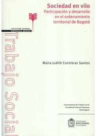 SOCIEDAD-EN-VILO-PARTICIPACION-Y-DESARROLLO-EN-EL-ORDENAMIENTO-TERRITORIAL-DE-BOGOTA