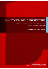 SUSTANCIA-DE-LO-INEXISTENTE.-ESTETICA-E-HISTORIOGRAFIA-DEL-ARTE-EN-LA-OBRA-CRITICA-DE-JOSE-LEZAMA-LIMA-LA