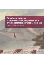 TARABITAS-Y-CABUYAS--LA-REPRESENTACION-DEL-PUENTE-EN-EL-ARTE-EN-COLOMBIA-DURANTE-EL-SIGLO-XIX